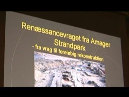 Foredrag: Renæssancevraget fra Amager Strandpark