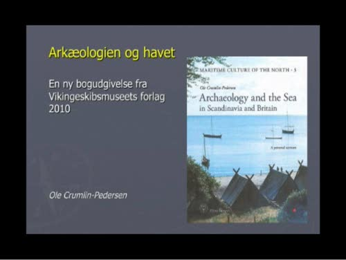 Bogpræsentation: Archaeology and the Sea in Scandinavia and Britain